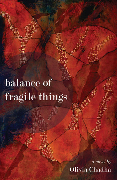 Cover of Balance of Fragile Things: A novel by Olivia Chadha