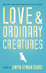 Love and Ordinary Creatures