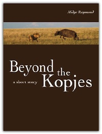 Beyond The Kopjes